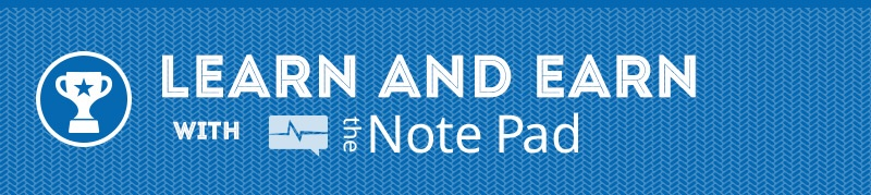 Learn and Earn with the Note Pad